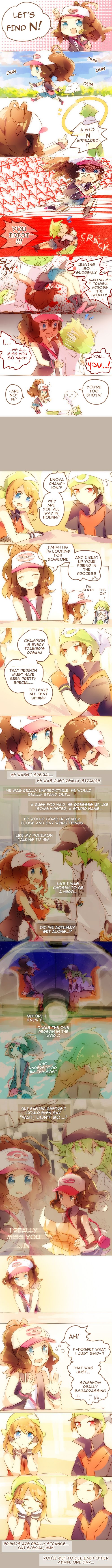 I really liked N when I played that game... and felt really sorry for him