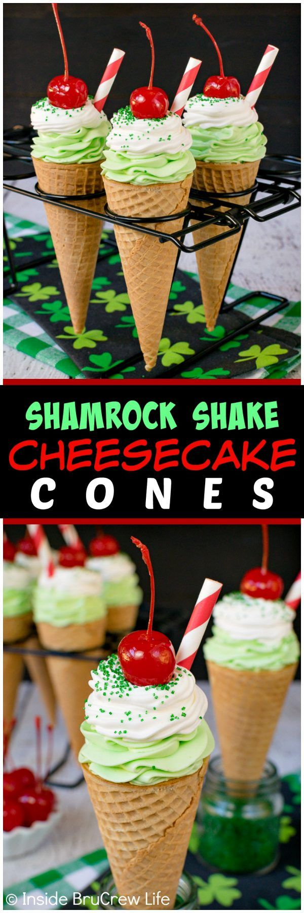 No Bake Shamrock Shake Cheesecake Cones - easy creamy mint cheesecake swirled in cones and topped with green sugar, cherries, and a straw makes these look like the popular drink. Easy no bake recipe to enjoy! ~ Inside BruCrew Life