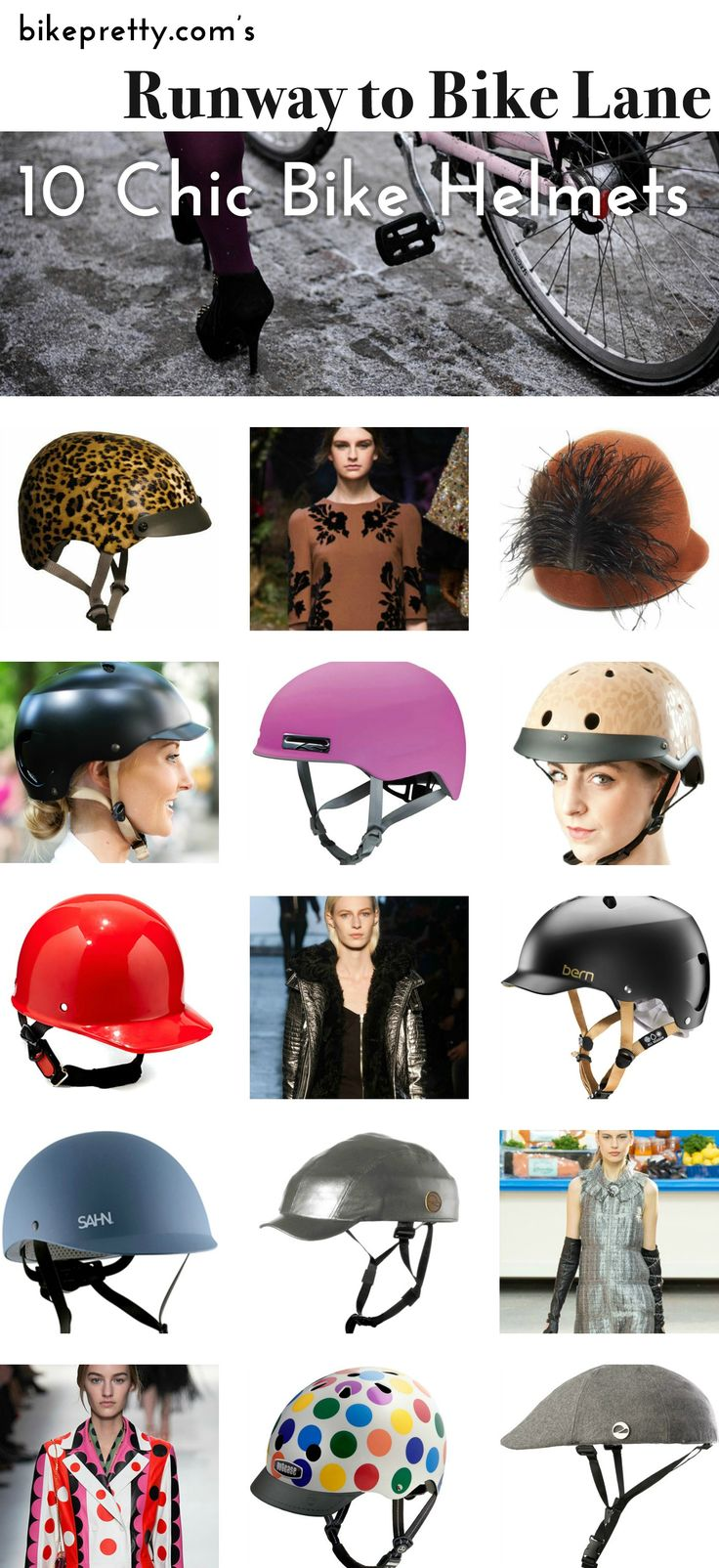 From the runway to the bike lane, here are 10 chic bike helmets to help you cycle in style.
