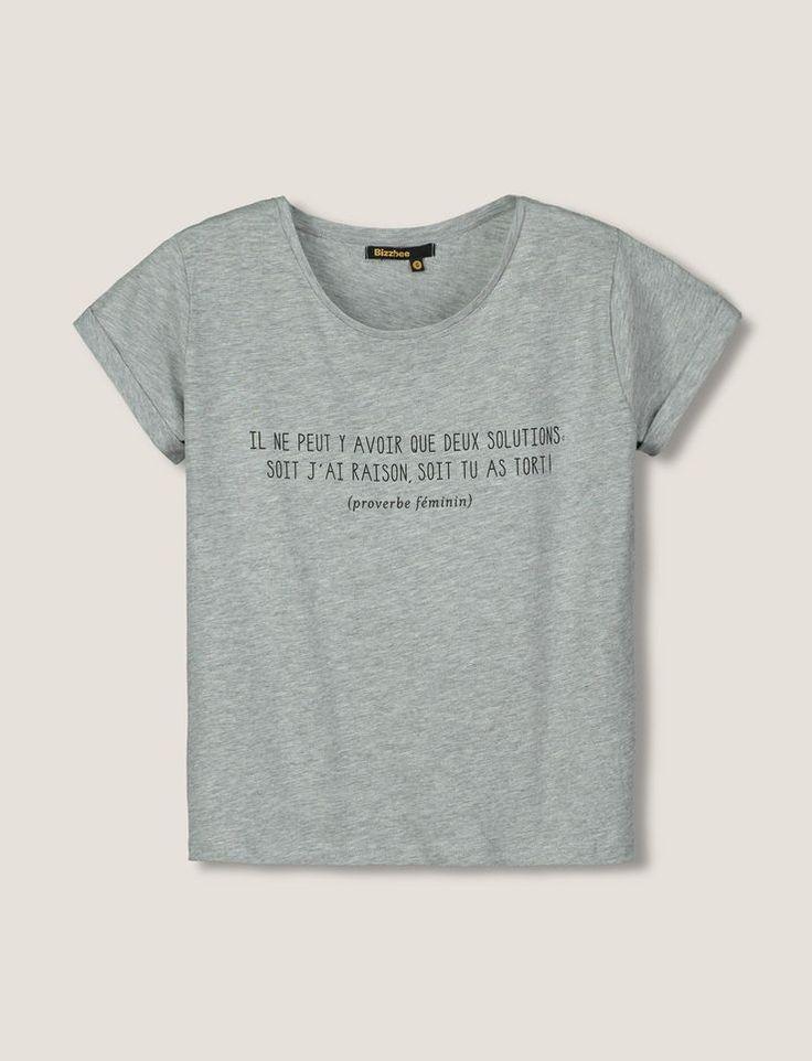 """T-shirt manches courtes, col rond. Top à message proverbe féminin : """"Il ne peut y avoir que deux solutions : soit j'ai raison, soit tu as tort !"""""""