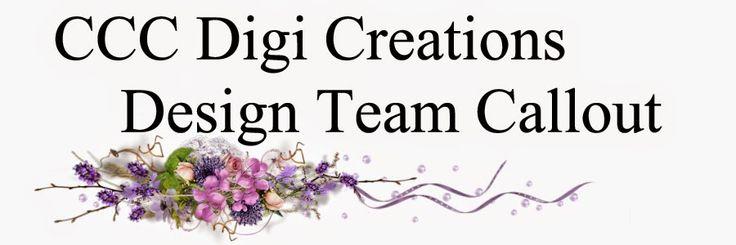 CCC Digi Creations: Design Team Callout January/February 2015