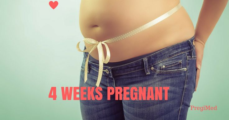 Don't expect to look pregnant just yet. At 4 weeks pregnant, your belly might be a little bloated, making it harder to get into your skinny jeans