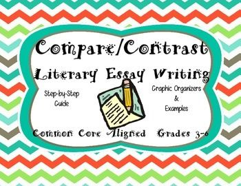 Help write a comparison and contrast essay literary
