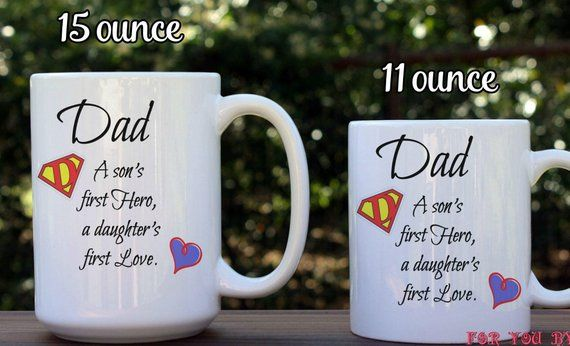 Dad, A Sons First Hero, A Daughters First Love, Customized -2515