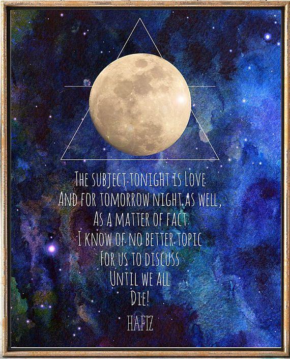 Hafiz poem, Hafiz Quote, Galaxy, Moon, Art print