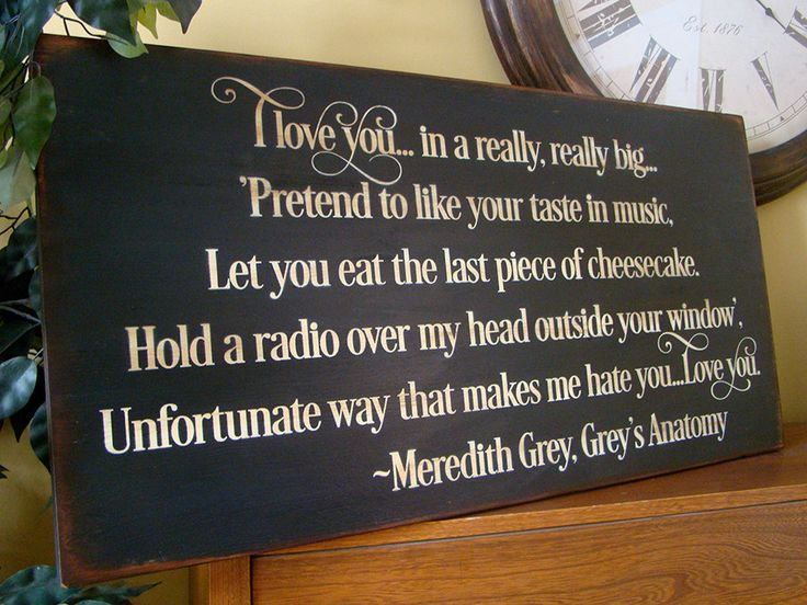Meredith Grey Grey's Anatomy Love Quote Wooden Primitive Sign by kshopa on Etsy https://www.etsy.com/listing/230811483/meredith-grey-greys-anatomy-love-quote