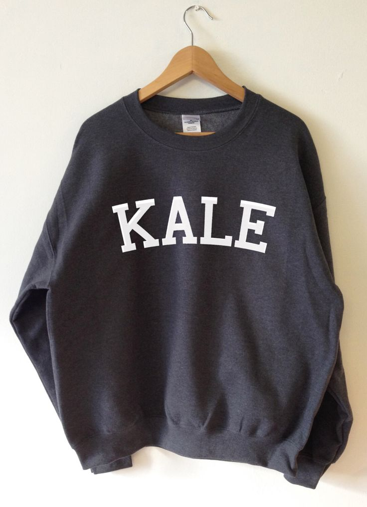 KALE Sweatshirt - High Quality SCREEN PRINT for Retail Quality Print Super Soft fleece lined unisex Ladies Sizes - Worldwide Shipping S-2xl by Tmeprinting on Etsy https://www.etsy.com/listing/220515336/kale-sweatshirt-high-quality-screen