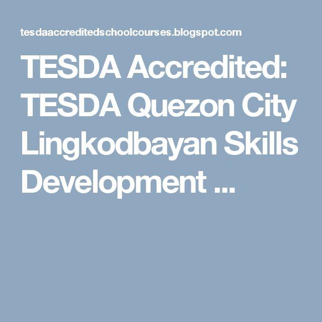 TESDA Accredited: TESDA Quezon City Lingkodbayan Skills Development ...