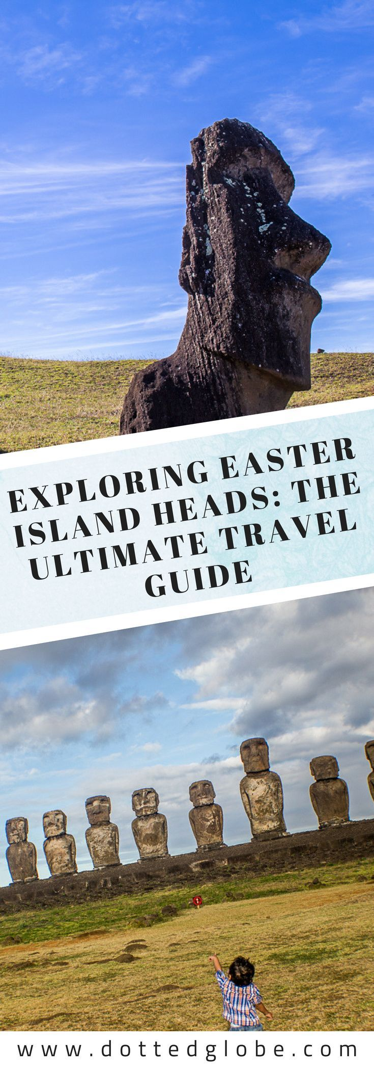 Exploring Easter Island Heads: The Ultimate Travel Guide