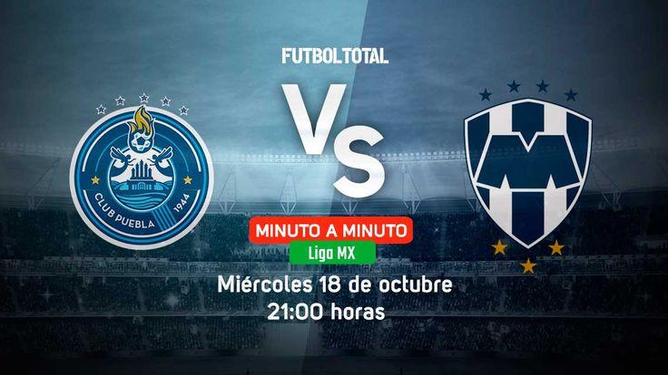 Club Puebla vs CF Monterrey | Liga MX | EN VIVO Minuto a minuto - Futbol Total