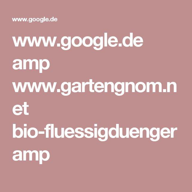 www.google.de amp www.gartengnom.net bio-fluessigduenger amp