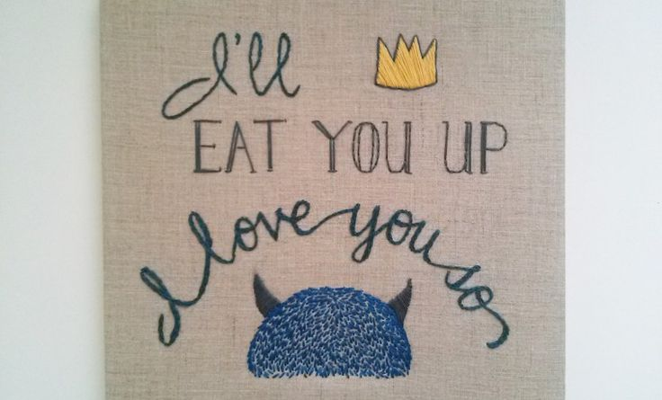 I'll Eat You Up I Love You So Embroidered Canvas