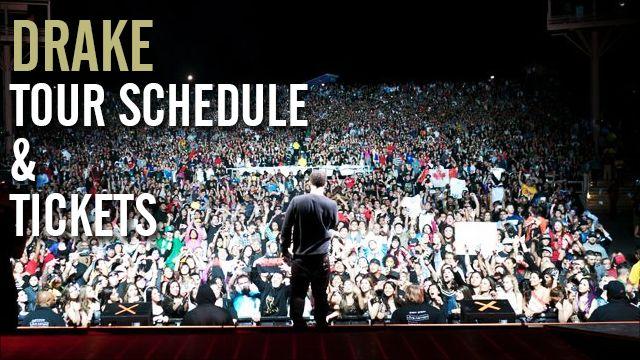 Drake Tickets & Drake Tour Dates