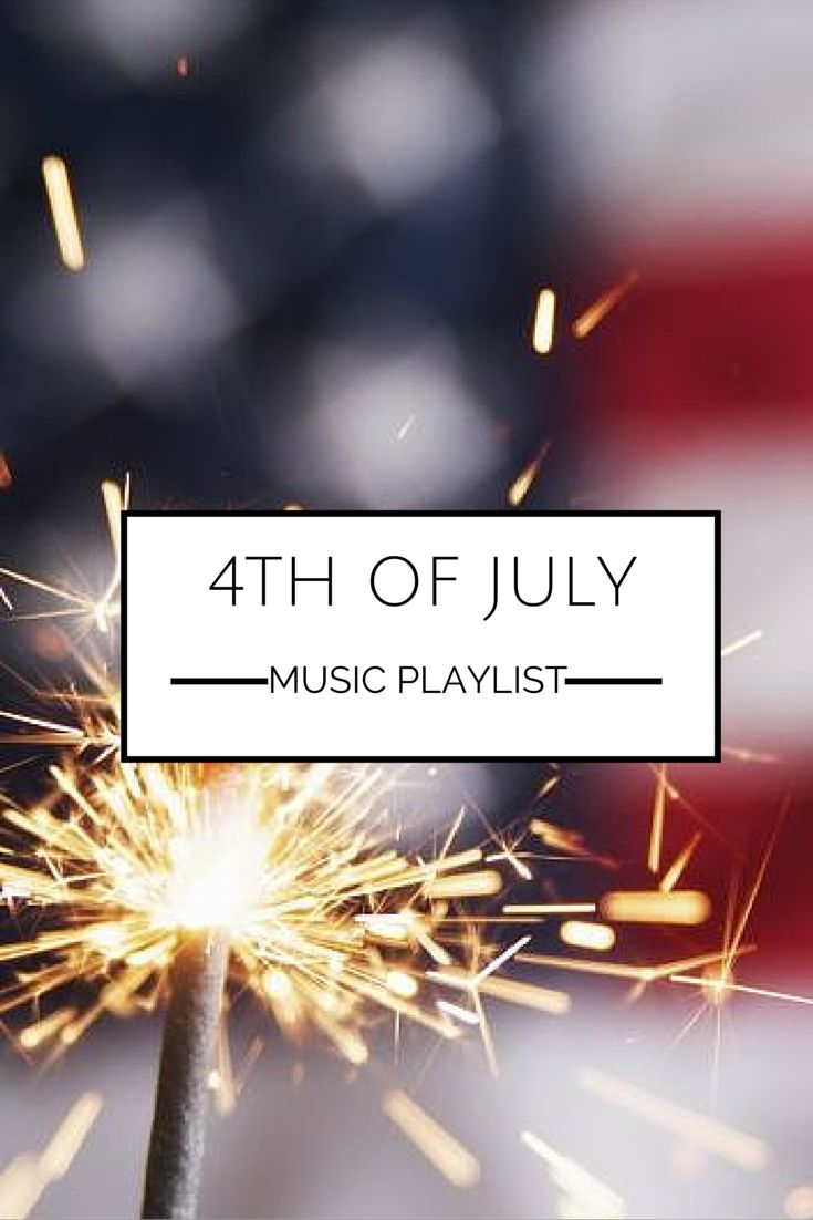 july 4th party playlist