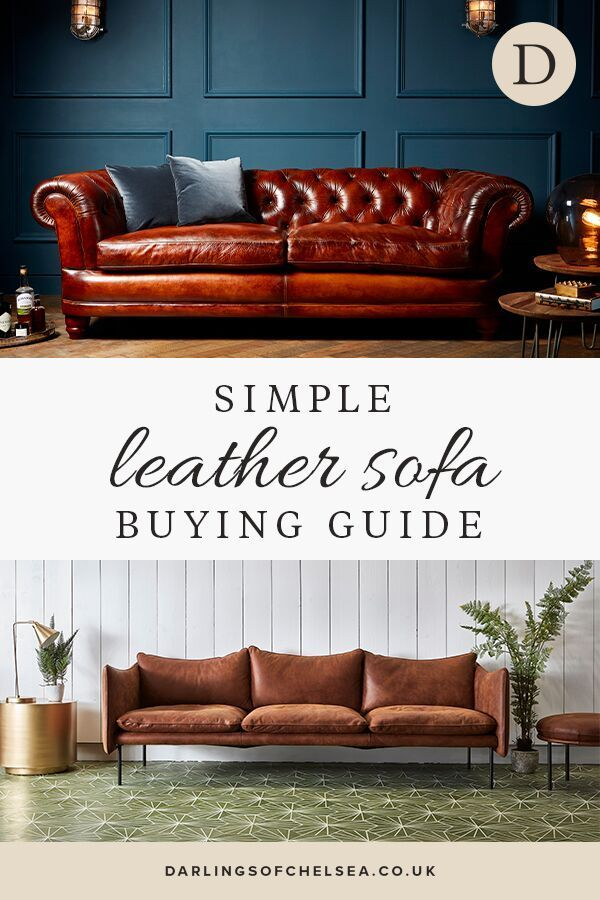 Buying your first leather sofa | Darlings of Chelsea ...