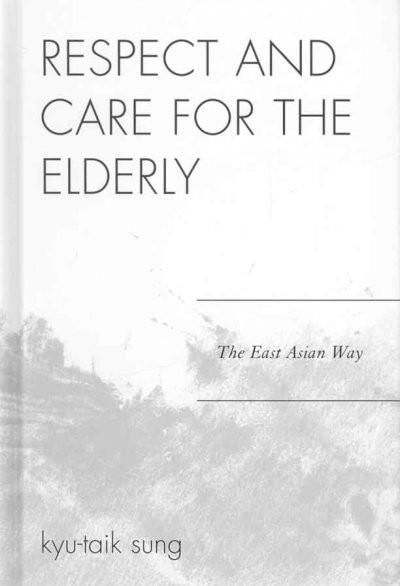 Dr. Kyu-taik Sung's research on filial piety spans three decades. Many of his past writings have focused on East Asian elders, and this new text carries that theme forward as well. One main objective