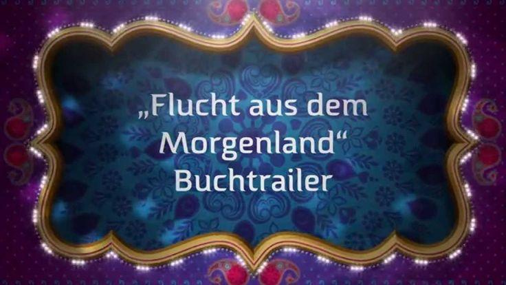 Flucht aus dem Morgenland  - Buchtrailer - eBook Buch Liebesroman Orient