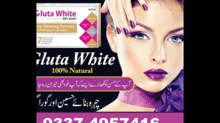 Glutathione whitening pills call-03084035976   Gluta skin White pills Pa...