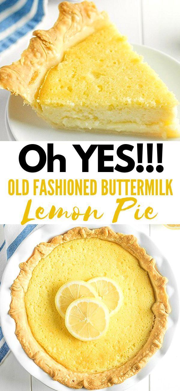 Old Fashioned Buttermilk Lemon Pie Buttermilk Pie Desserts Lemon Recipes