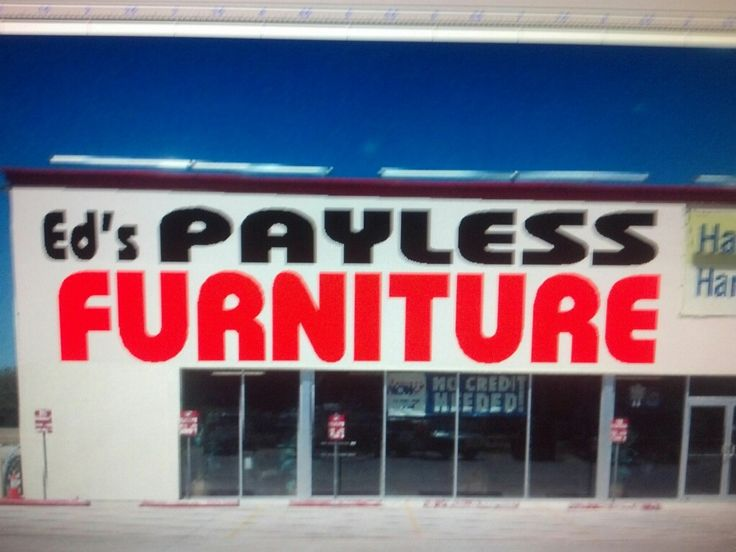 Ed's Payless Furniture #furniture_store #furniture_stores