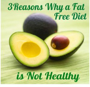 3 Reasons Why a Fat Free Diet is Not Healthy #intermittentfasting