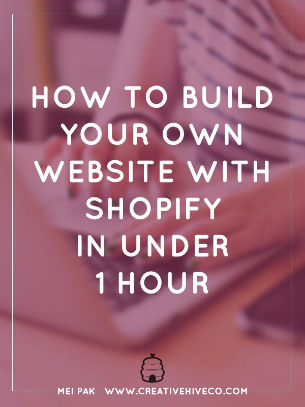 How to build your own website with Shopify in under 1 hour // Mei Pak - Creative Hive