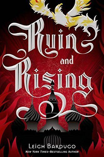 Ruin and Rising by Leigh Bardugo | LibraryThing