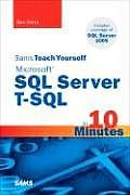 Teach Yourself Microsoft SQL Server T-SQL in 10 Minutes by Ben Forta:  <!--This document was converted from RTF source: By rtftohtml 4.19See http://www.sunpack.com/RTFFilename:Macintosh HD:Users:ulipsta:Desktop:0672328674html:intro.rtfApplication Directory:PTGProduction:filefullfillment:HTML:Tools:CONVERTERS:New Basic HTML (4.20):r2h...