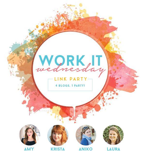 WORK IT WEDNESDAY -