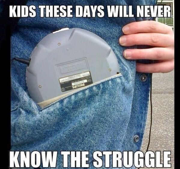 Trying to listen to your music while exercising, but the CD player keeps skipping. | 31 Struggles Kids Today Will Never Understand