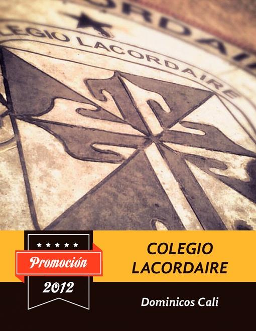 Diseño de anuario.  Colegio Lacordaire Santiago de Cali by Luis Gabriel Gomez Vergez, via Behance