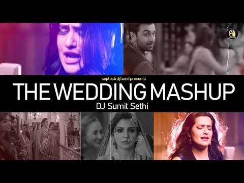 The Wedding Mashup 2018 Bollywood Romantic Dj Remix Song Dj