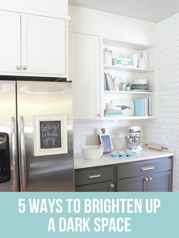Simple ways to lighten up a dark space