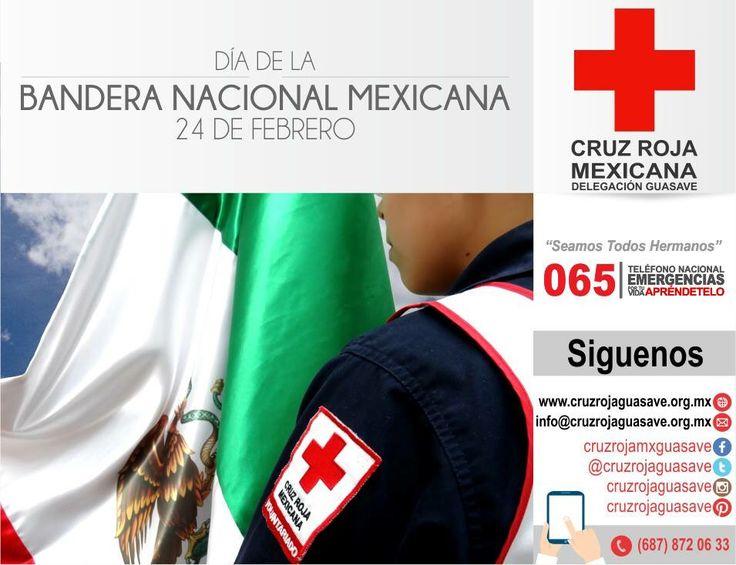 24 de Febrero, #DíaDeLaBandera Verde: Esperanza. Blanco: Unidad. Rojo: La sangre de los Héroes Nacionales #CruzRojaGuasave