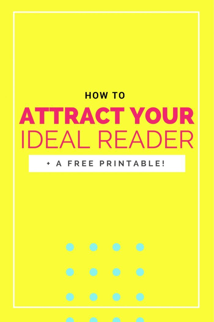HOW to attract your ideal blog reader & why it's so important for growth! (Plus a FREE printable!)