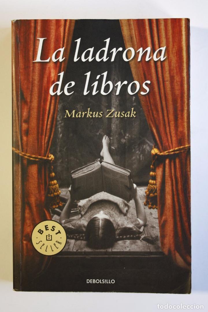 MARKUS ZUSAK - LA LADRONA DE LIBROS - DEBOLSILLO (Libros de Segunda Mano (posteriores a 1936) - Literatura - Narrativa - Otros)