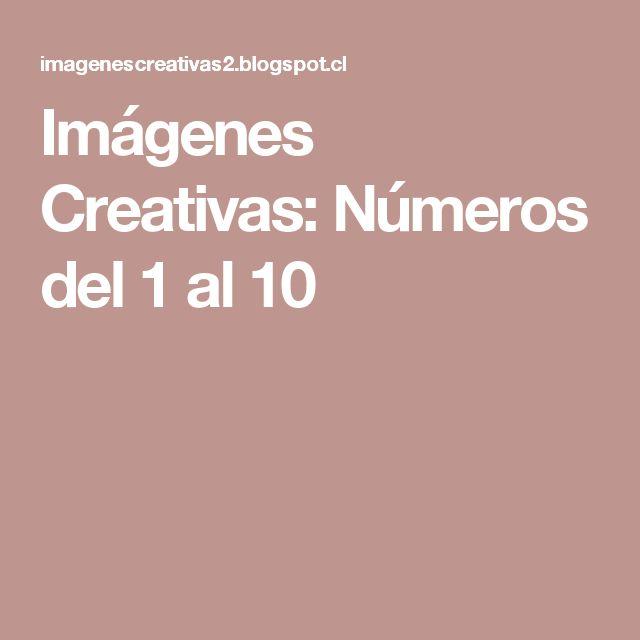Imágenes Creativas: Números del 1 al 10