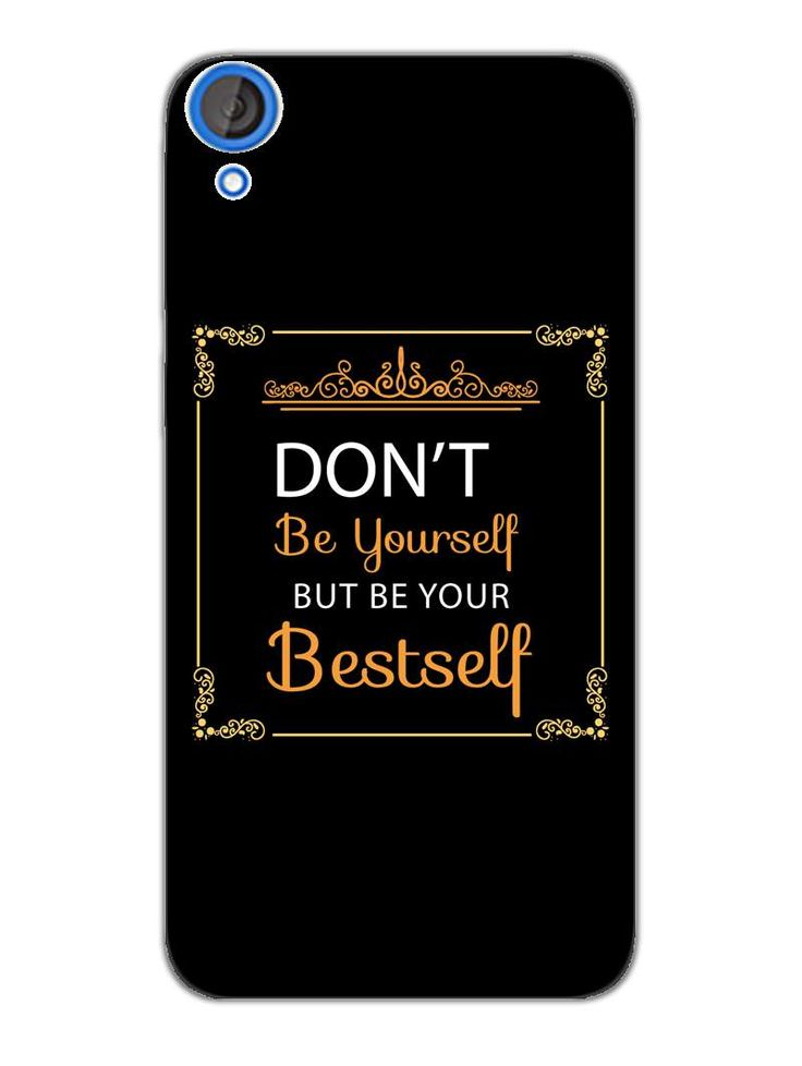 Be Your Bestself - Typography - Designer Mobile Phone Case Cover for HTC Desire 820