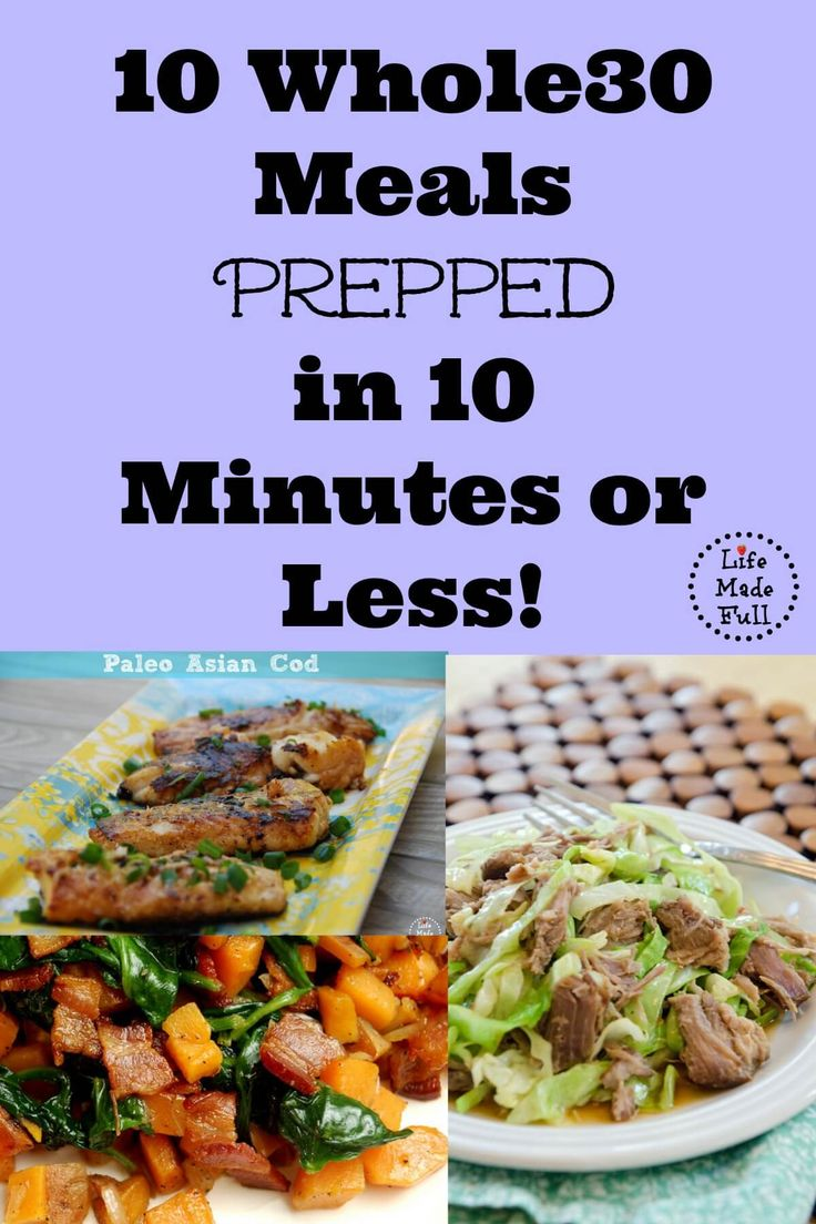 This simple Whole30 meals only take 10 minutes to prep!