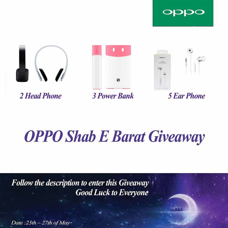 Oppo Shab E Barat giveaway , chance to win oppo merchandise   http://www.contestnews.in/oppo-shab-e-barat-giveaway-chance-win-merchandise/