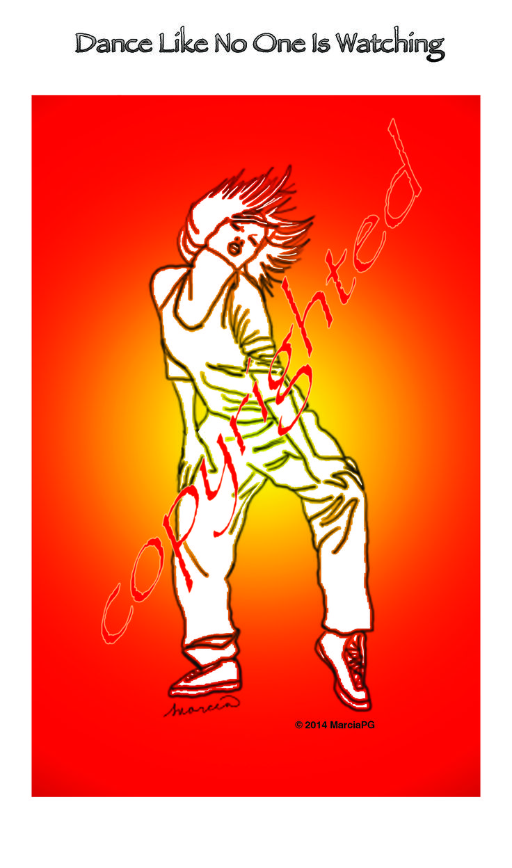 "Dance Like No One is Watching 16"" x 20"" poster / print, matte finish  $13.00 + shipping #dance"