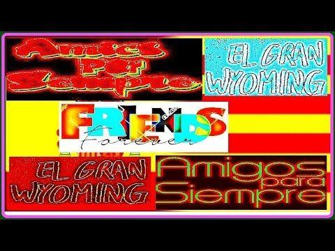 AMIGOS PARA SIEMPRE. EL GRAN WYOMING