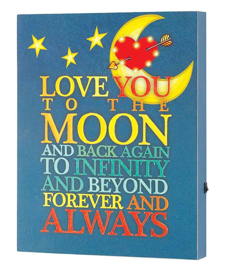 Take a look at this 'Love You to the Moon and Back Again' Light-Up Box Sign today!