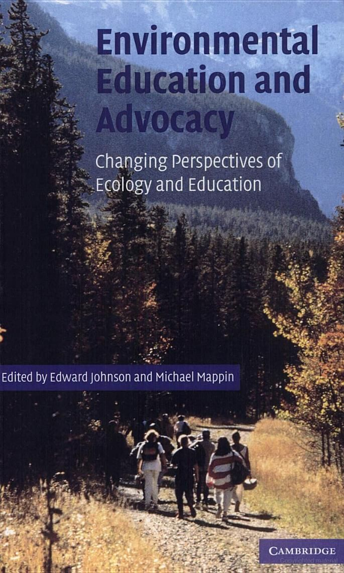 Environmental Education and Advocacy: Changing Perspectives of Ecology and Education