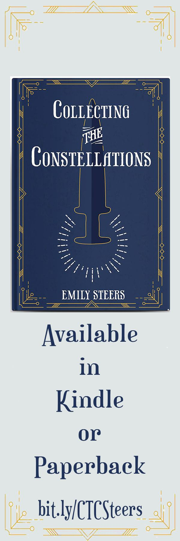 The first chapter of Collecting the Constellations by Emily Steers. Collecting the Constellations preview. Adventure novel with strong female character.