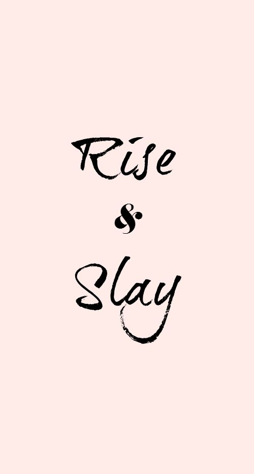 Rise & Slay Dress Your Tech Wallpaper Download | RKC Southern blog                                                                                                                                                                                 More