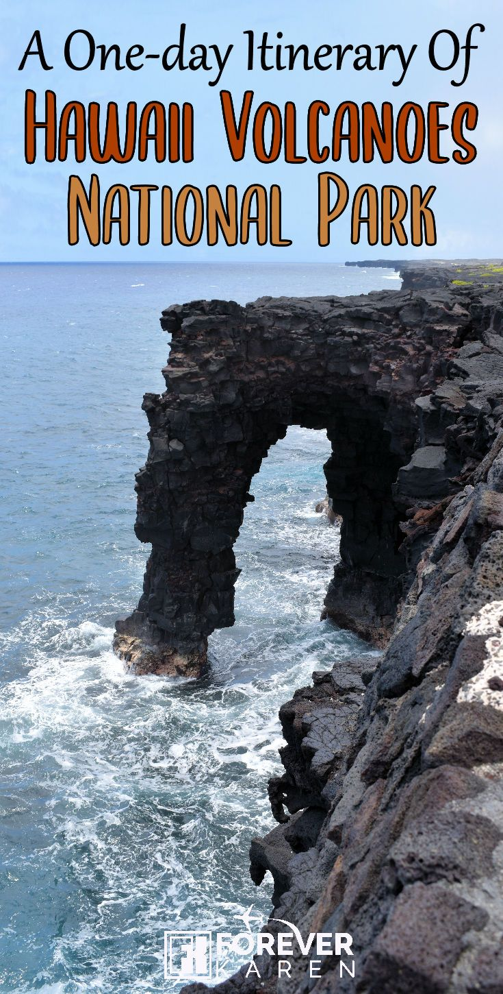 A One-Day Itinerary Of Hawaii Volcanoes National Park