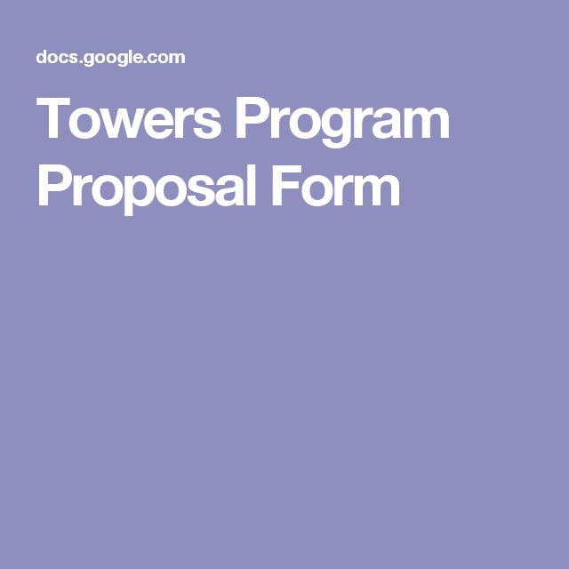 Towers Program Proposal Form RA Forms Pinterest Towers and - program proposal