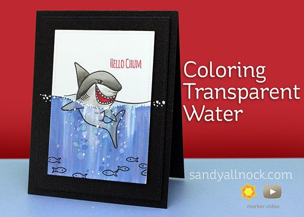 At CHA I did some coloring of a watery background for this little shark….so guess what? I had to explore a little more and see if I could make that water look transparent! Thanks to Jamie from Avery