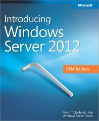 Introducing Windows Server 2012 RTM Edition Pdf Download e-Book